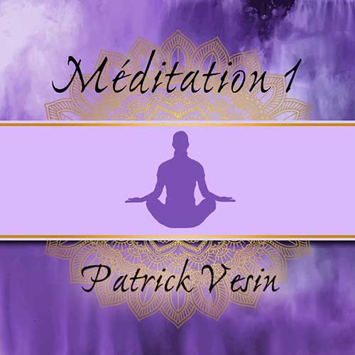 meditation guidee Patrick Vesin